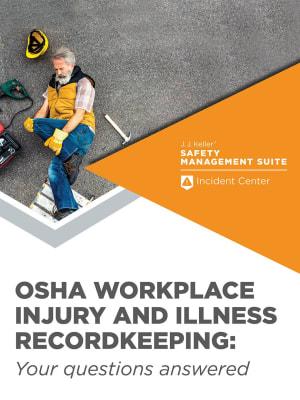 OSHA Workplace Injury and Illness Recordkeeping