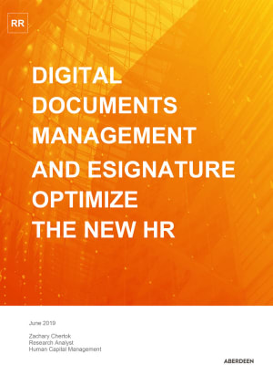 Digital Documents and E-Signature Optimize the New HR