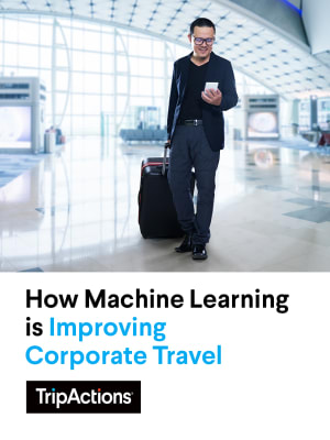 Behind the Buzzwords: How Machine Learning is Improving Corporate Travel