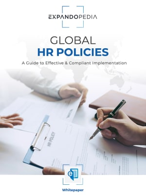 Global HR Policies: A Guide to Effective & Compliant Implementation