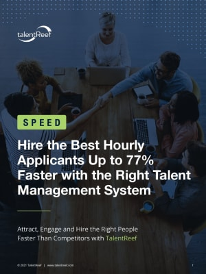 Hire the Best Hourly Applicants up to 77% Faster