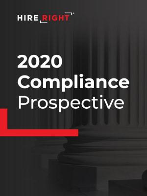 2020 Compliance Perspective: Screening in the #FutureOfWork