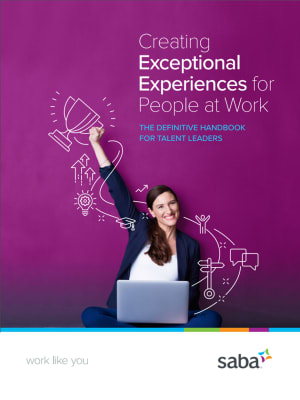 Definitive Handbook for Creating Exceptional Experiences at Work