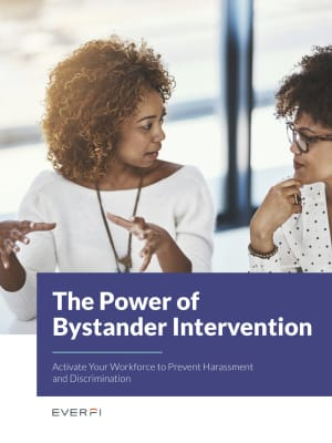 Activate Your Workforce to Prevent Harassment and Discrimination