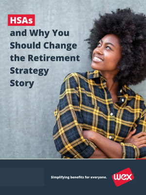 HSAs and Why You Should Change the Retirement Strategy Story