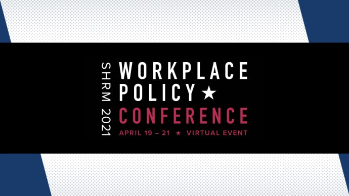 Forge the future of workplace policy. This April 19-21, learn how to influence federal and state laws and regulations impacting the world of work.