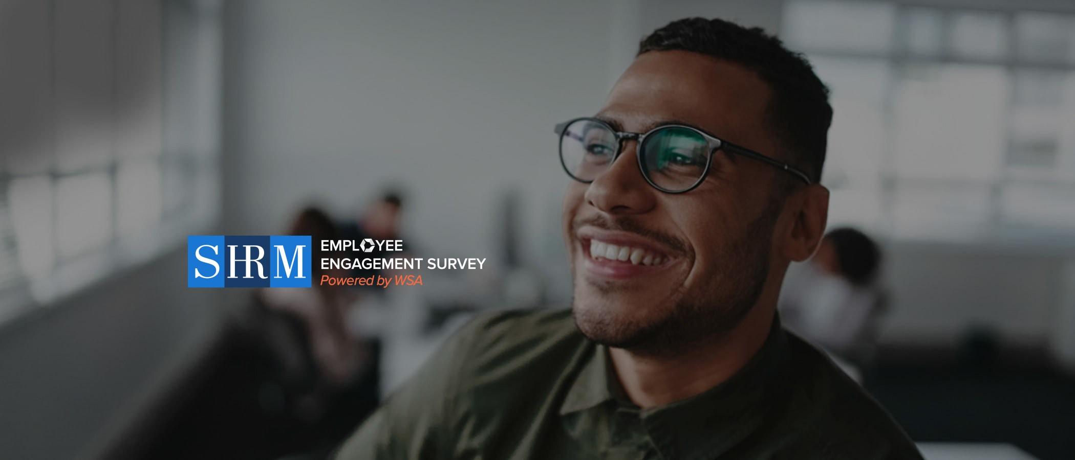 SHRM Employee Engagement Survey