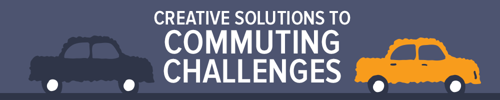Creative Solutions to Commuting Challenges